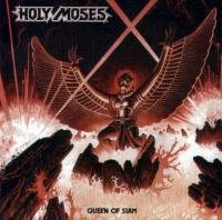 Holy Moses-Queen of Siam / Walpurgis Night (Remaster 2006)