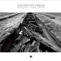 Har Belex & Fragile-Time Does Not Forgive (Split)