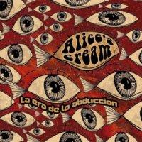 Alice's Cream-La Era de la Abducción