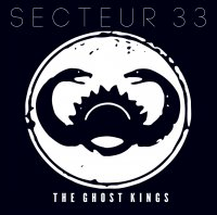 Secteur 33-The Ghost Kings