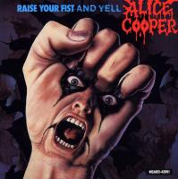 Alice Cooper-Raise Your Fist And Yell