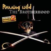 Running Wild-The Brotherhood