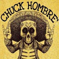 Chuck Hombre'-First 8