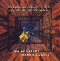 Godgory-Sea of Dreams / Shadow\'s Dance (2CD / Re 2003)