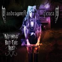 Mandragora Scream-Nothing But The Best