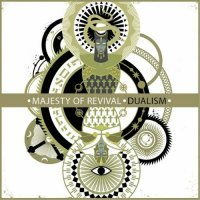 Majesty Of Revival-Dualism