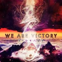 We Are Victory-Signals