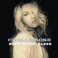 Chelle Rose-Blue Ridge Blood