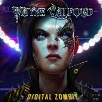 Wayne Calford-Digital Zombie