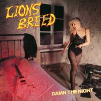 Lions Breed-Damn the Night