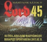Lord-45 Arena Koncert: Szamitunk Ratok!!!