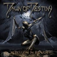 Dawn of Destiny-Rebellion In Heaven