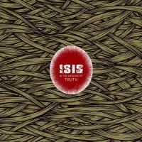 Isis-In the Absence of Truth