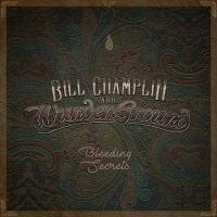Bill Champlin & Wunderground-Bleeding Secrets (Japanese Edition)