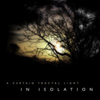 In Isolation-A Certain Fractal Light