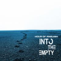 Hour Of Anguish-Into The Empty