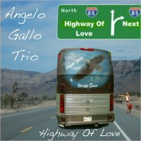 Angelo Gallo Trio-Highway Of Love