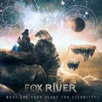 Fox River-What Are Your Plans for Eternity?