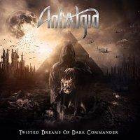 Antalgia-Twisted Dreams Of Dark Commander