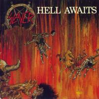 Slayer-Hell Awaits (First CD pressing)