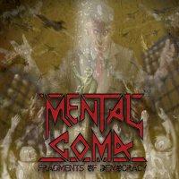 Mental Coma-Fragments Of Democracy