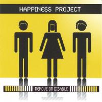 Happiness Project-Remove Or Disable