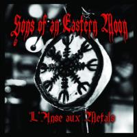 Sons Of An Eastern Moon-L\'anse Aux Metals