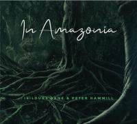 Isildurs Bane & Peter Hammill - In Amazonia mp3