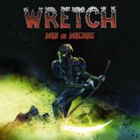 Wretch-Man Or Machine