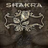 Shakra-Life Tales: The Ballads