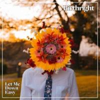 Birthright-Let Me Down Easy
