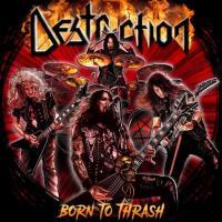 Destruction-Born to Thrash (Live in Germany)