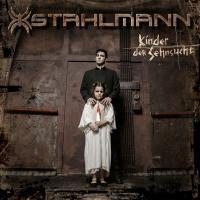 Stahlmann-Kinder Der Sehnsucht