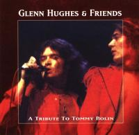 Glenn Hughes & Friends-A Tribute To Tommy Bolin