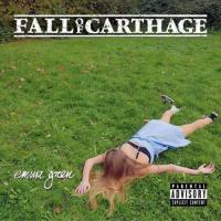 Fall Of Carthage-Emma Green