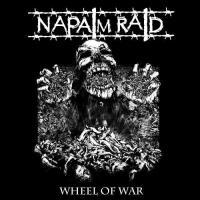 Napalm Raid-Wheel Of War