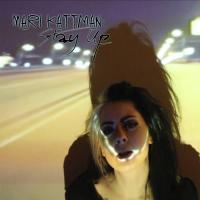 Mari Kattman - Stay Up mp3