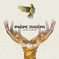 Imagine Dragons-Smoke + Mirrors (Deluxe Edition)