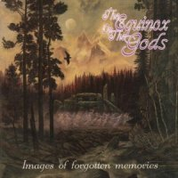 The Equinox Ov The Gods-Images of Forgotten Memories
