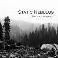 Static Nebulus-Are You Dreaming?