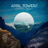 April Towers-Certified Freaky