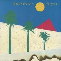 The Cure-Boys Don\'t Cry
