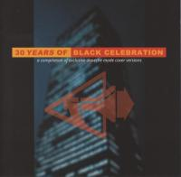 VA-30 Years Of Black Celebration (A Compilation Of Exclusive Depeche Mode Cover Versions)