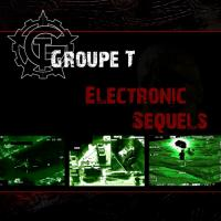 Groupe T-Electronic Sequels