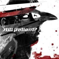 Still Patient - Shape Shifters mp3