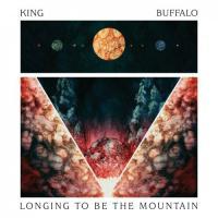 King Buffalo - Longing To Be The Mountain mp3