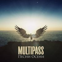Multipass-Песни Осени