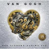 Van Gogh-Ako Stanemo Gubimo Sve