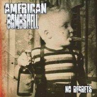 American Bombshell-No Regrets