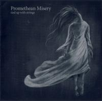 Promethean Misery-Tied Up With Strings